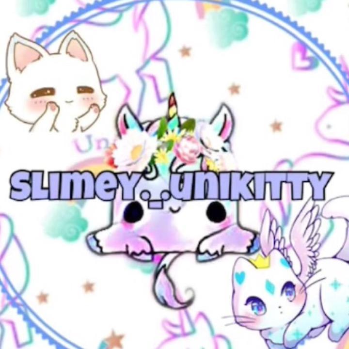 @slimey._.unikitty