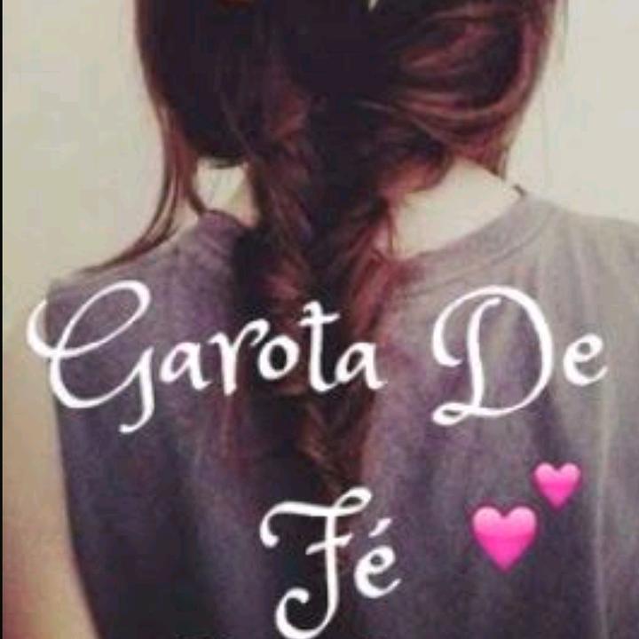 Garota de fé ♥️